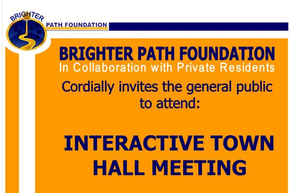 Brighter Path Foundation Organizes Town Hall Meeting