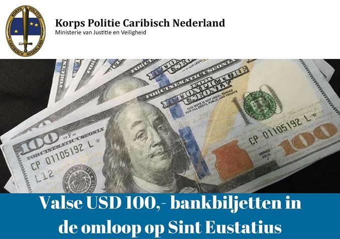 Fake USD 100,- banknotes in circulation on Sint Eustatius